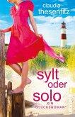 Sylt oder solo (eBook, ePUB)