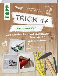 Trick 17 - Heimwerken - Rath, Frank