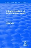 Ashgate Handbook of Cardiovascular Agents: An International Guide to 1900 Drugs in Current Use