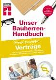 Bauherren-Handbuch Praxismappe Verträge
