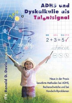 ADHS und Dyskalkulie als Talentsignal - Davis, Ronald D.; Braun, Eldon M.