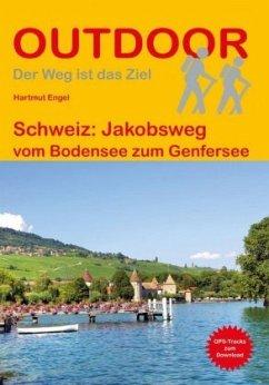 Schweiz: Jakobsweg vom Bodensee zum Genfersee - Engel, Hartmut