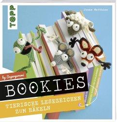 Bookies. Tierische Lesezeichen zum Häkeln by Supergurumi - Matthies, Jonas