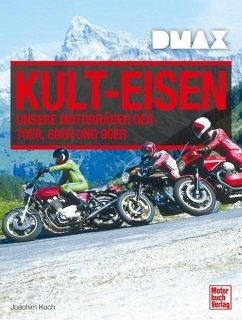 DMAX Kult-Eisen - Kuch, Joachim