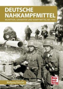 Deutsche Nahkampfmittel - Fleischer, Wolfgang