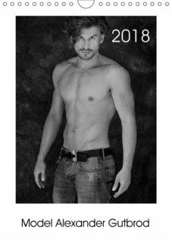 Model Alexander Gutbrod (Wandkalender 2018 DIN A4 hoch)