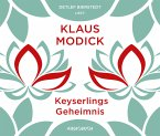 Keyserlings Geheimnis, 6 Audio-CDs