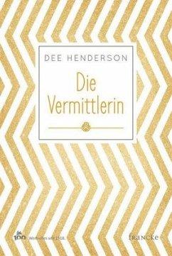 Die Vermittlerin - Henderson, Dee