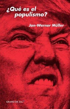 9786079773243 - Müller, Jan-Werner: ¿Qué es el populismo? (eBook, ePUB) - Libro