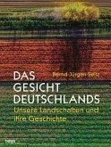 Das Gesicht Deutschlands (eBook, ePUB)