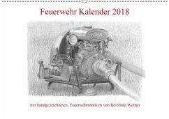 Feuerwehr Kalender 2018 (Wandkalender 2018 DIN A2 quer)