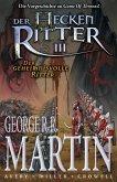 Der geheimnisvolle Ritter / Der Heckenritter Bd.3