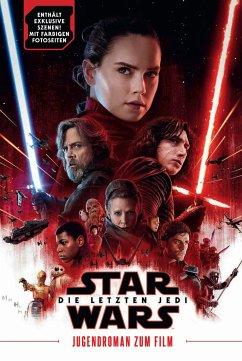 Star Wars: Die letzten Jedi (Jugendroman zum Film) - Kogge, Michael