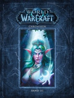 World of Warcraft: Chroniken Bd. 3 - Blizzard Entertainment
