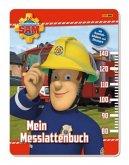 Feuerwehrmann Sam: Mein Messlattenbuch