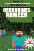 Herobrines Armeen - Roman für Minecrafter