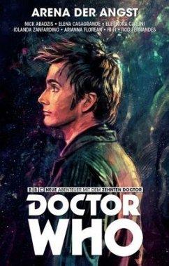 Arena der Angst / Doctor Who - Der zehnte Doktor Bd.5 - Abadzis, Nick; Casagrande, Elena; Carlini, Eleonore