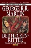 Der geheimnisvolle Ritter / Der Heckenritter Bd.3 (Collectors Edition)