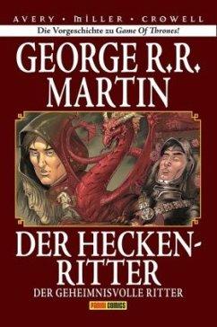 Der geheimnisvolle Ritter / Der Heckenritter Bd.3 (Collectors Edition) - Martin, George R. R.
