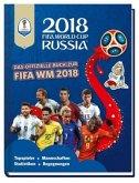 FIFA World Cup Russia 2018 - Das offizielle Buch zur WM