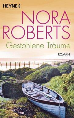 Gestohlene Träume (eBook, ePUB) - Roberts, Nora