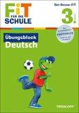 Fit für die Schule: Übungsblock Deutsch. 3. Klasse (Mängelexemplar)