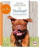 Das Sturkopf-Erziehungsbuch (Mängelexemplar)