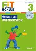 Fit für die Schule: Übungsblock Mathematik. 3. Klasse (Mängelexemplar)