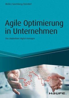 Agile Optimierung in Unternehmen (eBook, PDF) - Weiler, Adrian; Savelsberg, Eva; Dorndorf, Ulrich