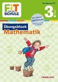 Fit für die Schule: Übungsblock Mathematik 3. Klasse (Mängelexemplar)