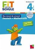 Das musst du wissen! Deutsch + Mathematik 4. Klasse (Mängelexemplar)