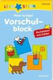 Lernstern: Mein lustiger Vorschulblock. Buchstaben und Zahlen ab 4 Jahren (Mängelexemplar)