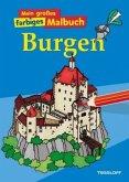 Mein großes farbiges Malbuch Burgen (Mängelexemplar)