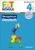 Fit für die Schule: Übungsblock Deutsch. 4. Klasse (Mängelexemplar)