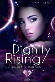 Schwarze Prophezeiung / Dignity Rising Bd.2 (eBook, ePUB)