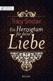 Ein Herzogtum für deine Liebe (eBook, ePUB)