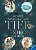 Das große Ravensburger Tierlexikon von A bis Z (Mängelexemplar)