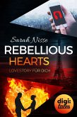 Rebellious Hearts. Lovestory für dich (Mysterious Metropolitan Love 3) (eBook, ePUB)