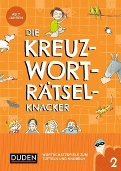 Die Kreuzworträtselknacker - ab 7 Jahren (Band 2) - Eck, Janine;Offermann, Kristina