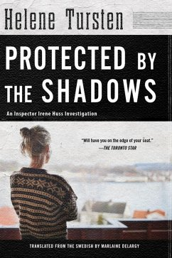 Protected by the Shadows (eBook, ePUB) - Tursten, Helene