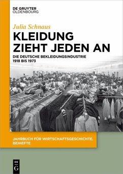 Kleidung zieht jeden an (eBook, PDF) - Schnaus, Julia