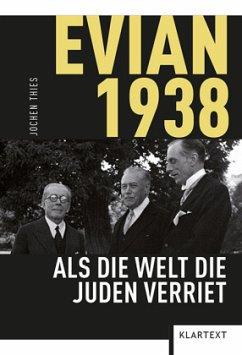 Evian 1938 - Thies, Jochen