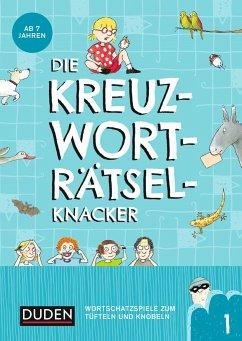 Die Kreuzworträtselknacker - ab 7 Jahren (Band 1) - Eck, Janine;Offermann, Kristina