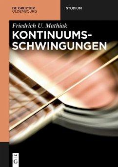 Kontinuumsschwingungen (eBook, ePUB) - Mathiak, Friedrich U.