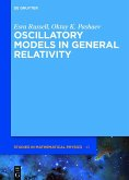 Oscillatory Models in General Relativity (eBook, PDF)