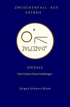 Zwischenfall auf Astros (eBook, ePUB) - Schwarz Blum, Jürgen