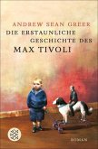 Die erstaunliche Geschichte des Max Tivoli (eBook, ePUB)