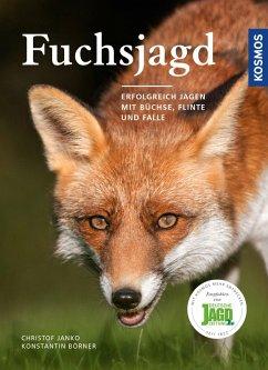 Fuchsjagd (eBook, PDF) - Janko, Christof; Börner, Konstantin