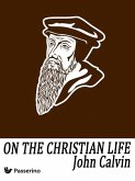 On the Christian Life (eBook, ePUB)