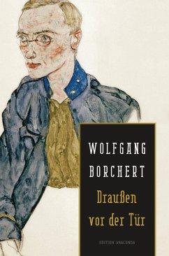Draußen vor der Tür - Borchert, Wolfgang